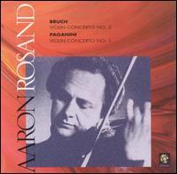 Bruch: Violin Concerto No. 2; Paganini: Violin Concerto No. 1 - Aaron Rosand (violin); Pinchas Steinberg (conductor)