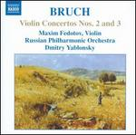 Bruch: Violin Concertos Nos. 2 and 3