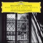 Bruckner: Mass No. 1 in D minor; Motets