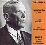 Bruckner: Symphonies Nos. 3 & 5