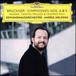 Bruckner: Symphonies Nos. 6 & 9; Wagner: Siegfried Idyll; Parsifal Prelude