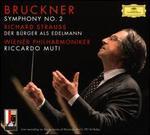 Bruckner: Symphony No. 2; Strauss: Der Bürger als Edelmann