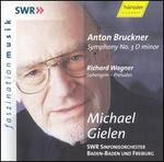 Bruckner: Symphony No. 3; Wagner: Lohengrin Preludes