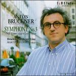 """Bruckner: Symphony No. 3 """"Wagner"""""""