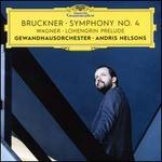 Bruckner: Symphony No. 4; Wagner: Lohengrin Prelude
