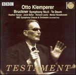 Bruckner: Symphony No. 6; Te Deum