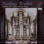 Bruhns: Complete Organ Works
