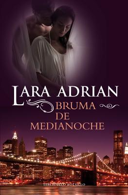 Bruma de Medianoche - Adrian, Lara, and Lambert, Violeta (Translated by)