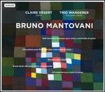 Bruno Mantovani: Huit Moments musicaux; Cinq Pièces pour Paul Klee; Suonare; D'une seule voix; All'ungarese