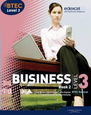 BTEC Level 3 National Business Student Book 2 - Richards, Catherine, and Dransfield, Rob, and Goymer, John