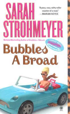Bubbles a Broad - Strohmeyer, Sarah
