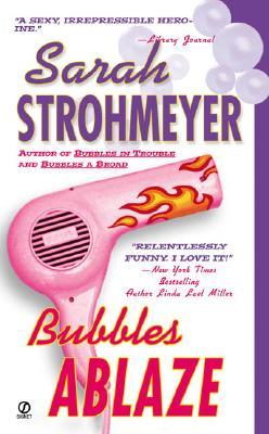 Bubbles Ablaze - Strohmeyer, Sarah