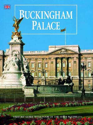 Buckingham Palace - Hedley, Olwen, and Hoey, Brian, and Grimwood, Shelley (Editor)