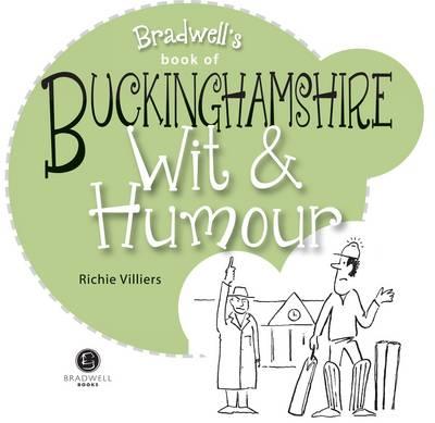 Buckinghamshire Wit & Humour - Villers, Richie