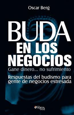 Buda En Los Negocios - Berg, Oscar