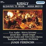 Budavári Te Deum & Missa Brevis