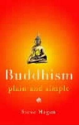 Buddhism Plain and Simple - Hagen, Steve