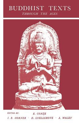 Buddhist Texts Through the Ages - Conze, Edward