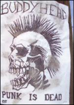 Buddyhead: Punk Is Dead -