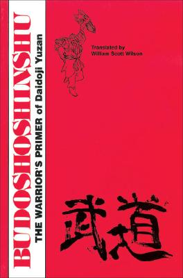 Budoshoshinshu: The Warrior's Primer of Daidoji Yuzan - Vaughn, Jack (Editor)