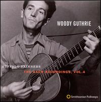 Buffalo Skinners: The Asch Recordings, Vol. 4 - Woody Guthrie