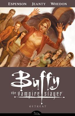Buffy the Vampire Slayer Season 8: Retreat Volume 6 - Espenson, Jane, and Whedon, Joss, and Jeanty, Georges (Artist)
