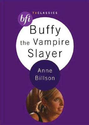 Buffy the Vampire Slayer - Billson, Anne