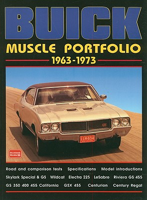 Buick Muscle Portfolio 1963-1973 - Clarke, R M (Compiled by)