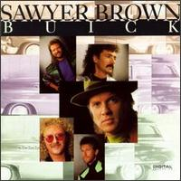Buick - Sawyer Brown
