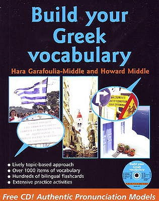 Build Your Greek Vocabulary - Garoufalia-Middle, Hara, and Middle, Howard