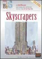Building Big with David Macaulay: Skyscrapers - Joseph McMaster