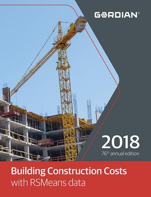 Building Construction Cost Data - R S Means Company, and Plotner, Stephen C, and Babbitt, Christopher