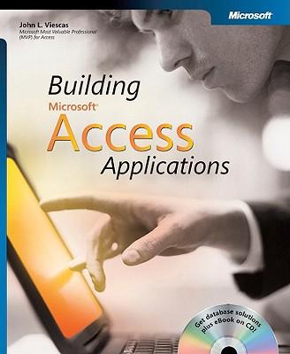 Building Microsoft Access Applications - Viescas, John L