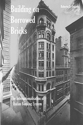 Building on Borrowed Bricks - Di Quirico, Roberto