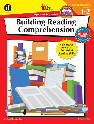 Building Reading Comprehension, Grades 1 - 2: High-Interest Selections for Critical Reading Skills - Blasser-Riley, Gail