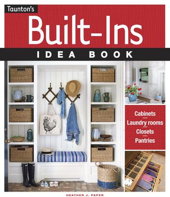 Built-Ins Idea Book - Paper, Heather J