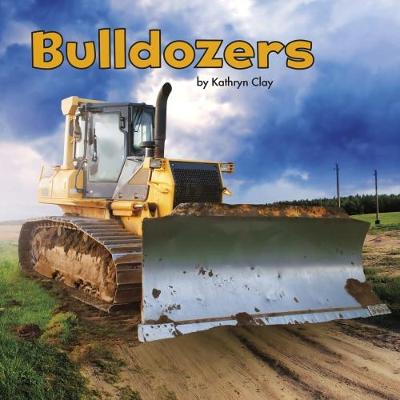Bulldozers - Clay, Kathryn