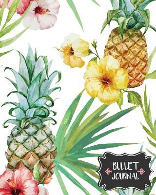 Bullet Journal: Pineapple and Flower - Blank Dotted Notebook 150 Pages(8x10) - Dot Journal: Bullet Journal Notebook - Thirty-Nine Bullet