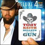 Bullets in the Gun [Deluxe Edition] - Toby Keith