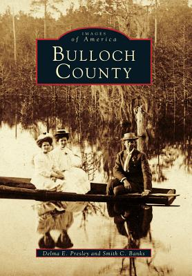 Bulloch County - Presley, Delma E, and Banks, Smith C