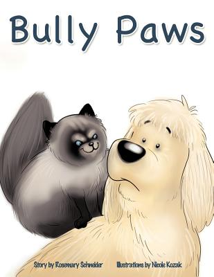 Bully Paws - Schneider, Rosemary