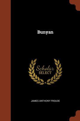 Bunyan - Froude, James Anthony
