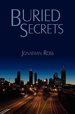 Buried Secrets - Ross, Jonathan