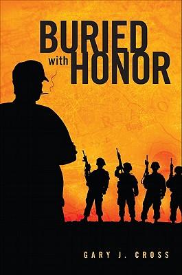 Buried with Honor - Cross, Gary J