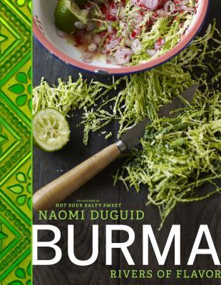 Burma: Rivers of Flavor - Duguid, Naomi