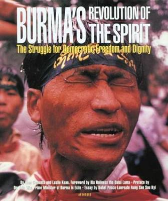 Burmas Revolution Of The Spirit - Clements, Alan, and Kean, Leslie, and His Holiness the Dalai Lama (Foreword by)
