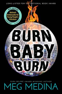 Burn Baby Burn - Medina, Meg