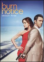 Burn Notice: Season 03 -