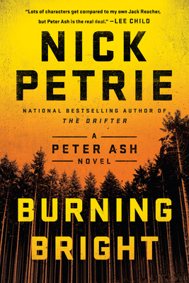 Burning Bright - Petrie, Nick