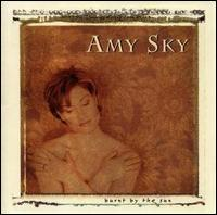 Burnt by the Sun - Amy Sky